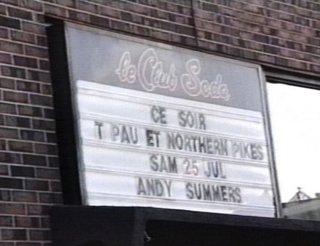 1987-07-25 Opening For T'Pau & Andy Summers at Club Soda - Montreal QC